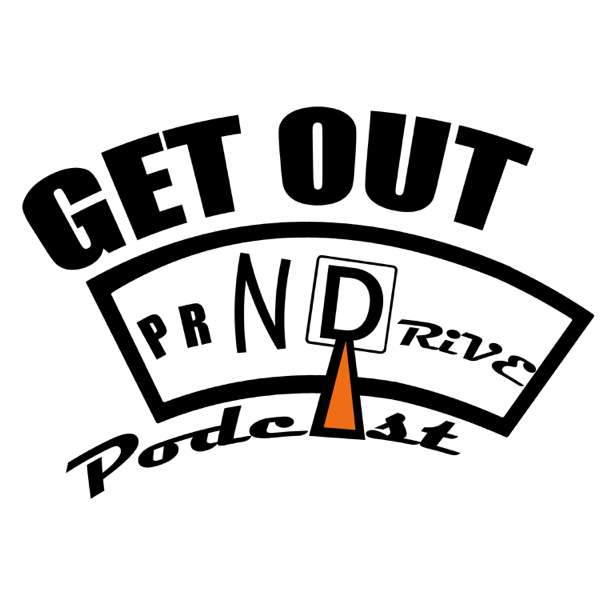 Get Out N Drive Podcast