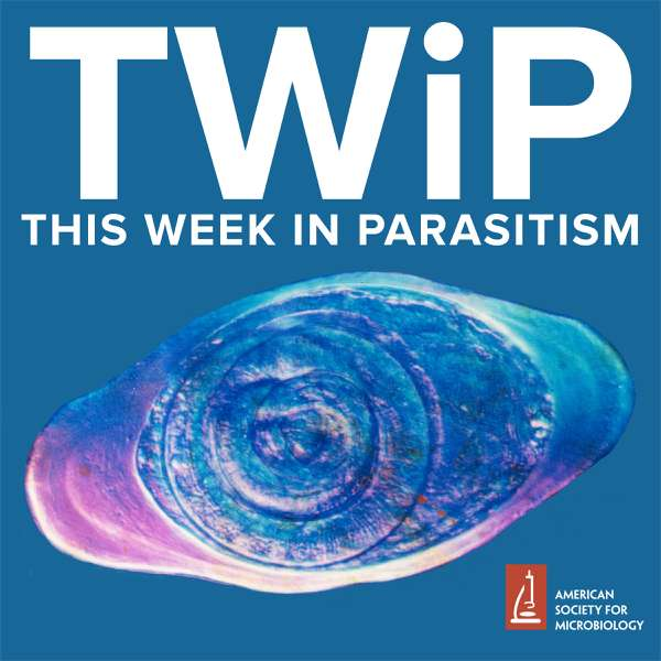This Week in Parasitism – Vincent Racaniello