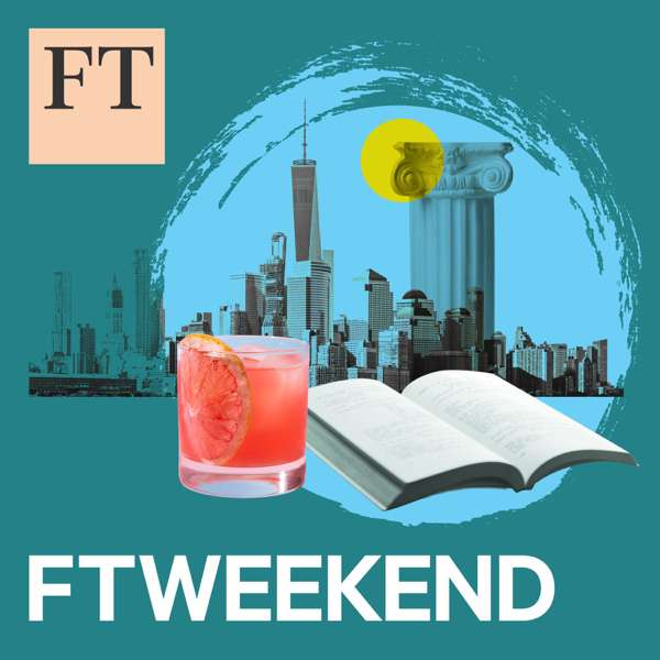 FT Weekend – Financial Times