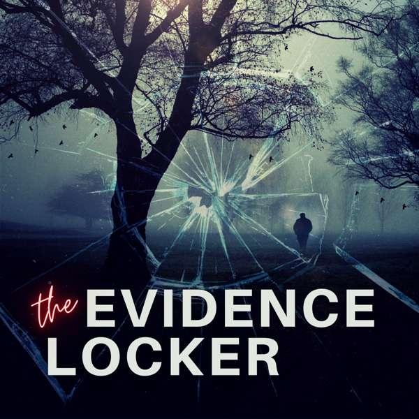 Evidence Locker True Crime – Evidence Locker True Crime