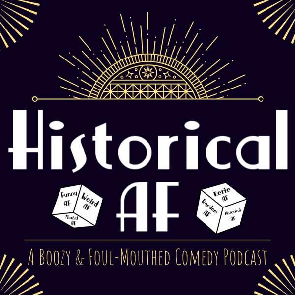 Historical AF – historicalafpod