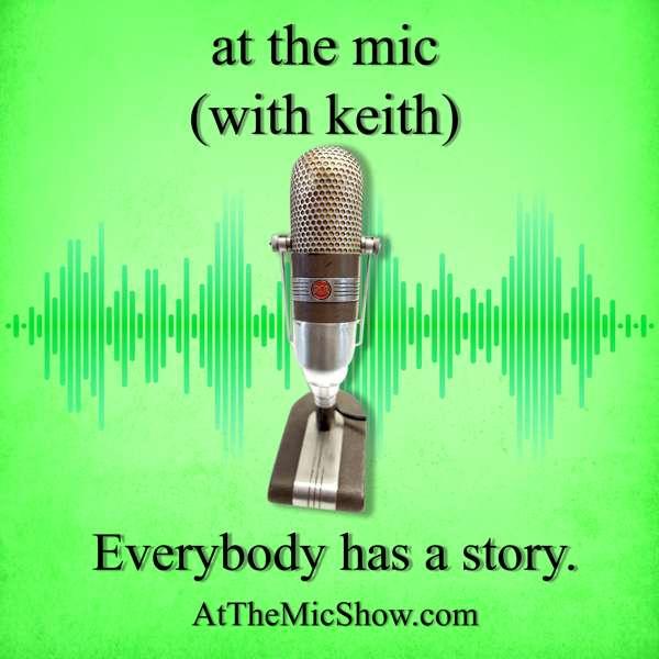 At The Mic (with Keith Malinak) – Keith Malinak