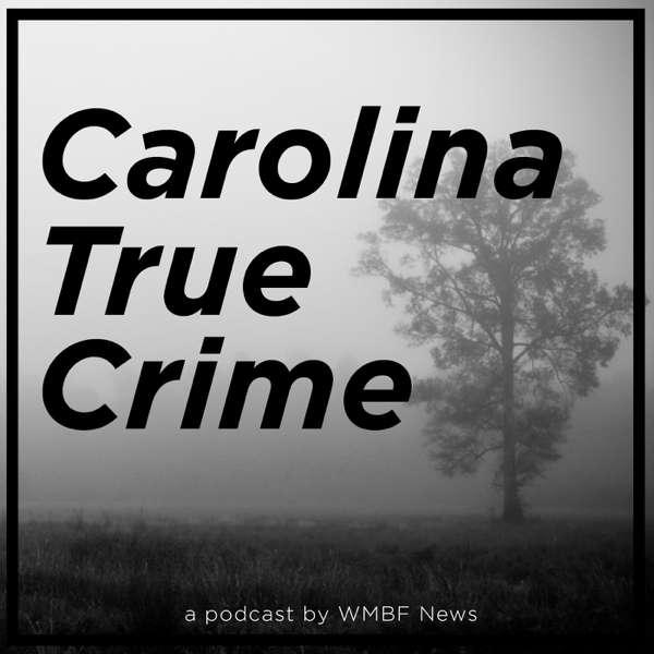 Carolina True Crime – WMBF News