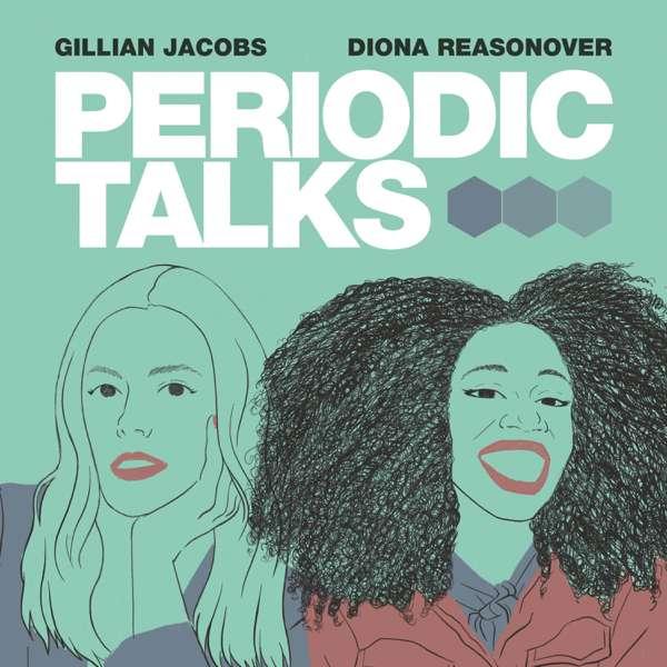 Periodic Talks – Stitcher & Gillian Jacobs, Diona Reasonover