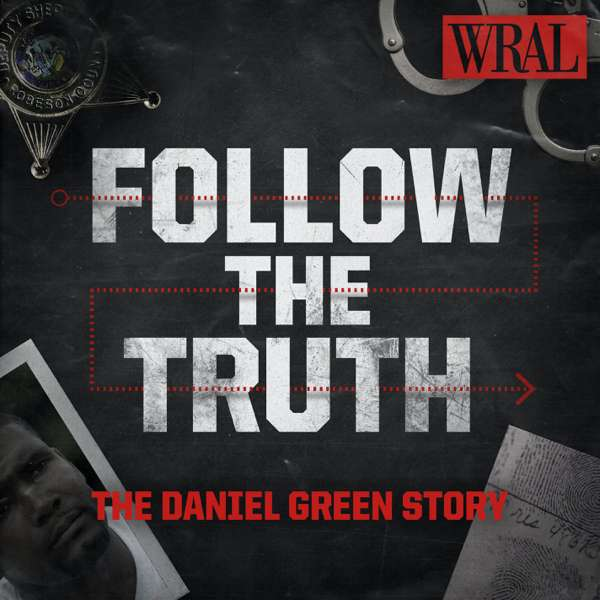 Follow the Truth – Capitol Broadcasting Company