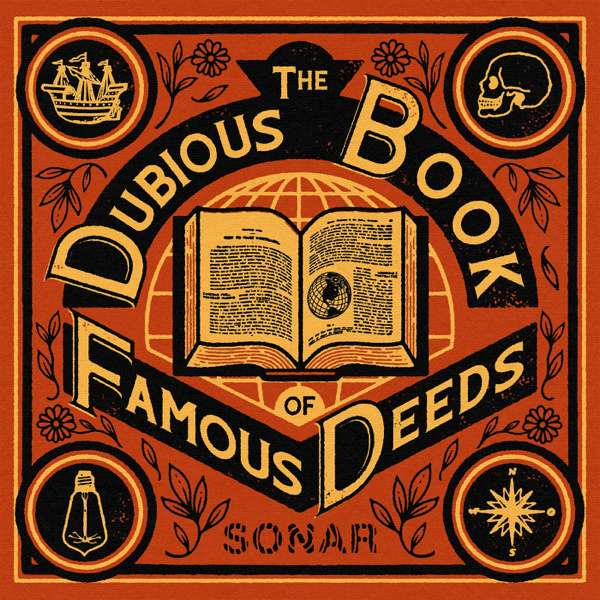The Dubious Book of Famous Deeds – The Sonar Network