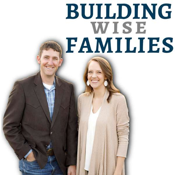 Building Wise Families
