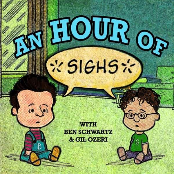 An Hour of… with Ben Schwartz & Gil Ozeri