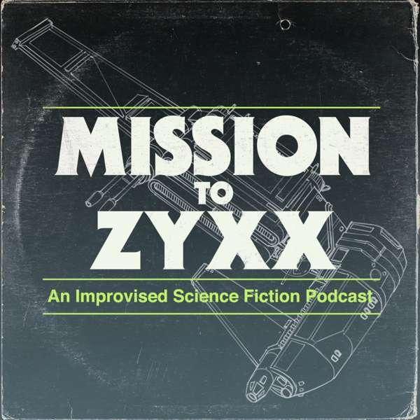Mission To Zyxx – Mission To Zyxx