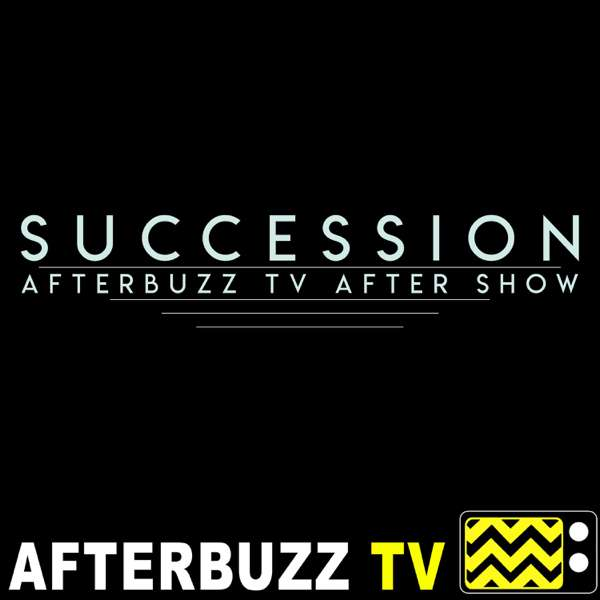 The Succession Podcast – AfterBuzz TV
