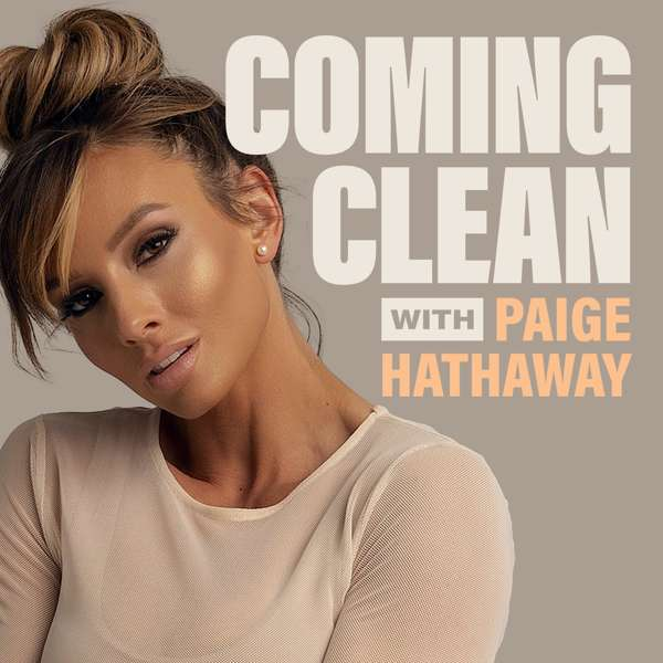 Coming Clean with Paige Hathaway