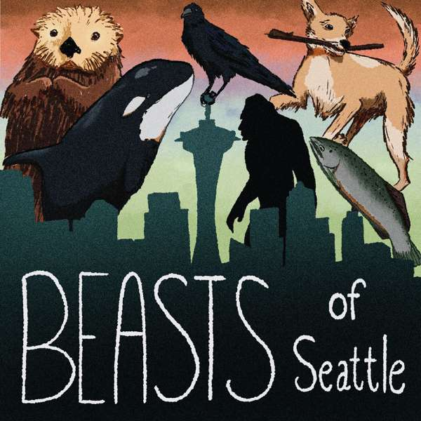 Beasts of Seattle