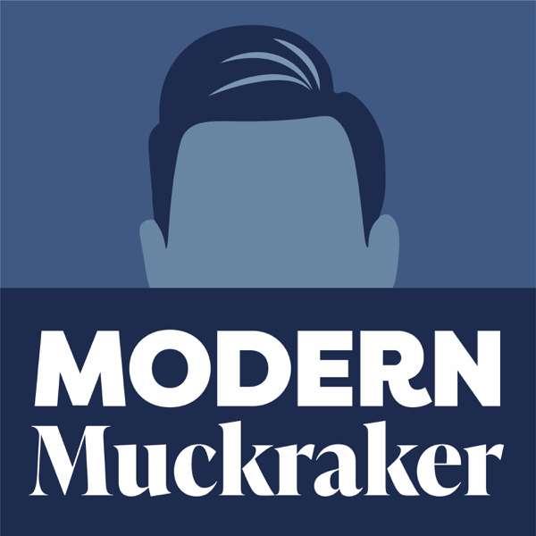 Modern Muckraker